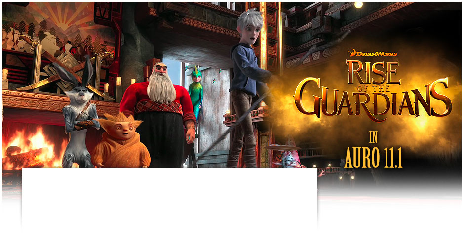 Rise of the Guardians in Auro 11.1